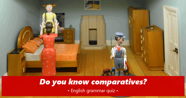 comparatives English quiz