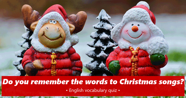 Christmas songs English quiz