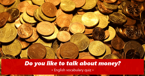 Money vocabulary English quiz