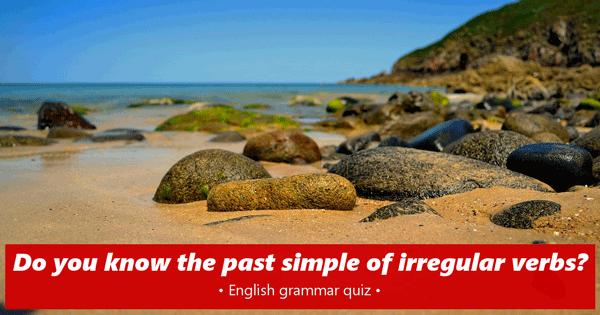 Irregular verbs English quiz